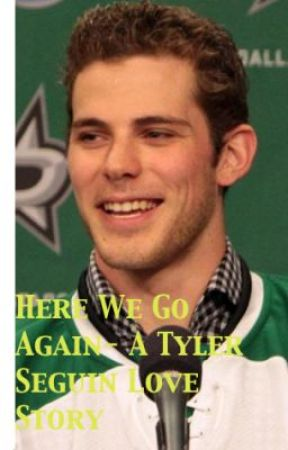 Here We Go Again - A Tyler Seguin Love Story by seguinista