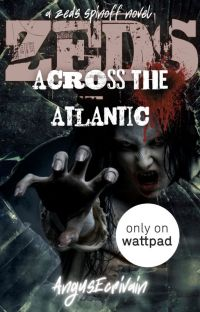 ZEDS: Across the Atlantic (A ZEDS Spinoff Novel) cover