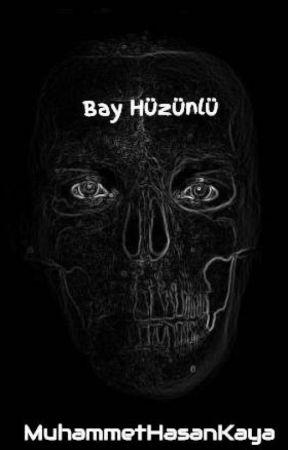 Bay Hüzünlü by MuhammetHasanKaya