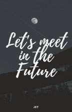 Let's Meet In The Future (BaekHera) by Jet_Ski