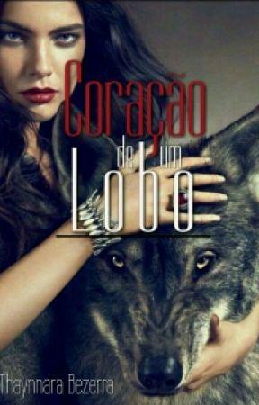 Coração de um Lobo  by ThaynnaraBezerra3