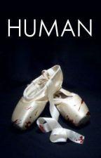 Human - phan by PartTimeStoryteller