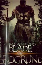Blade of Erogrund by mrimagination01