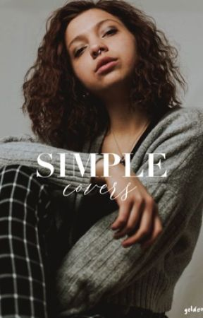 Simple Covers [OPEN] by goldenheat