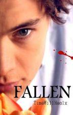 Fallen [Harry Styles] {vampire} {Book 1} by TimeWillHealx