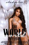 The World Is Yours (Book 1) cover