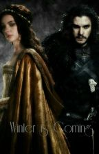Winter Is Coming by daenerys_stark