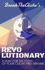 Break The Cliche's Revolutionary Contest (S1) by BreakTheCliches