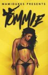 TOMMIE (COMPLETED) cover