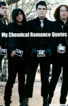 My Chemical Romance Quotes ♡ cover