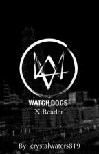 Watch_Dogs x Reader Oneshot (SLOW UPDATES) by crystalwaters819