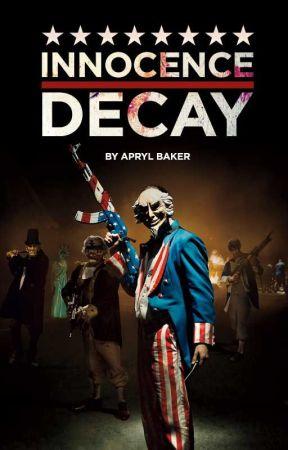 Innocence Decay  by ThePurgeMovie