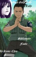 Good Golly My Little Lolly (Shikamaru Fanfic) by Kaisa-Chan