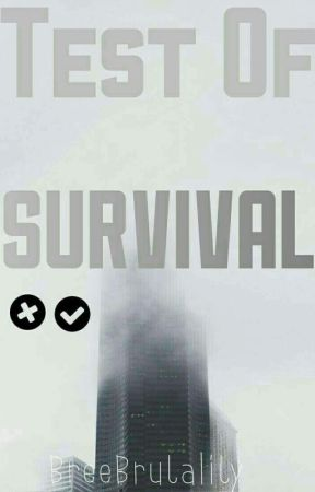 Test Of Survival by Mysterious_Renegade