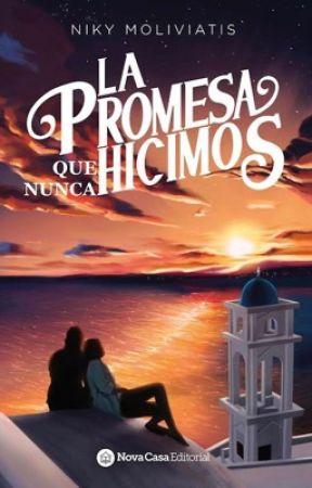 LA PROMESA QUE NUNCA HICIMOS © by NikyMoli