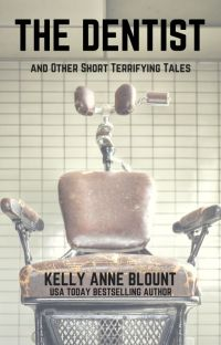 THE DENTIST and OTHER SHORT TERRIFYING TALES cover