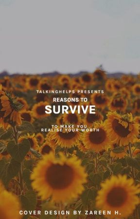Reasons to Survive » #TalkingHelps by TalkingHelps