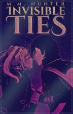 Invisible Ties | Fire Emblem Awakening (Novelization) by MMHunter