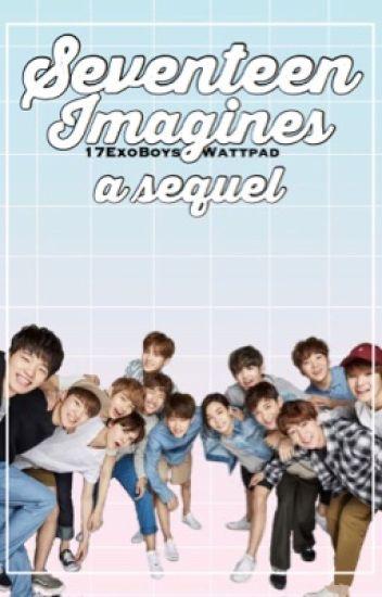 Seventeen Imagines : A Sequel
