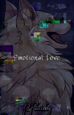 Emotional Love  ||  A gay furry fanfiction  ||  NoFace1169 by NoFace1169