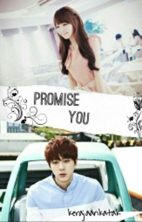 [SLOW UPDATE] PROMISE YOU  by _hidabtsexo378