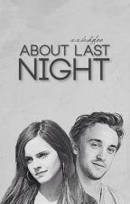 About Last Night by xXBeckyFoo