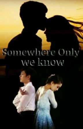 Somewhere Only We Know by princessyamamoto