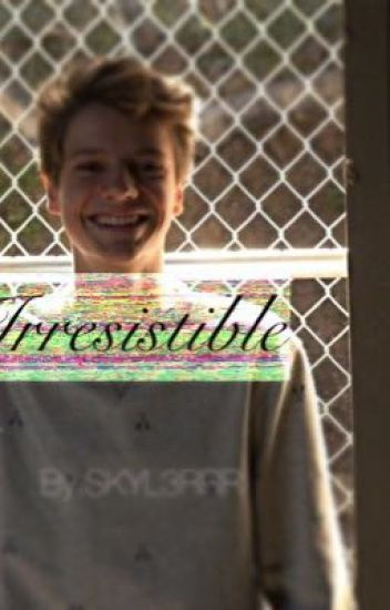 Irresistible// Jace Norman Fanfic