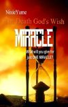 The Death God's Wish: Miracle (Completed) cover
