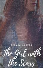 The Girl with the Scars by Bianca_Marxer