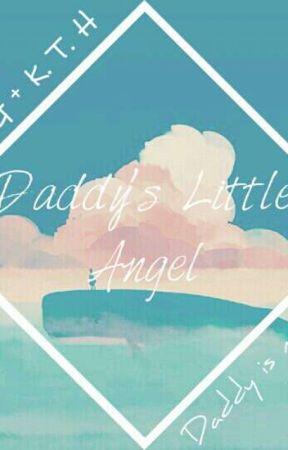 Daddy's Little Angel (Hiatus) by TAEbean