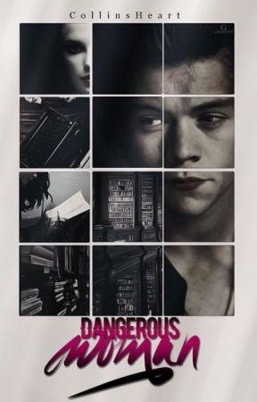 Dangerous Woman    h.s.   by CollinsHeart