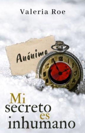 Mi secreto es Inhumano © by ValeriaRoe