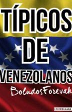 Típicos De Venezolanos by HeartsBlack