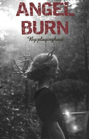 Burn Angel || Zayn Malik by playinghard