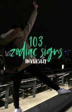 103 Zodiac Signs by inversely