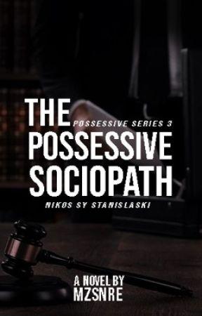 The Possessive Sociopath  by mzsnre