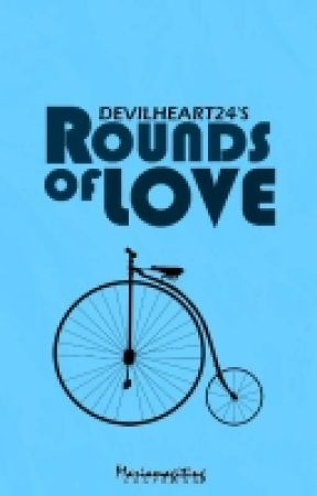 Rounds Of Love (One Shot) by devilheart24
