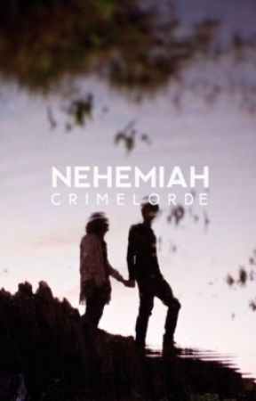 Nehemiah by crimelorde