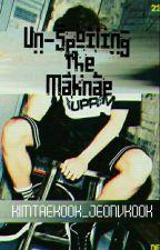 Un-spoiling The Maknae  by kimtaekook_jeonvkook