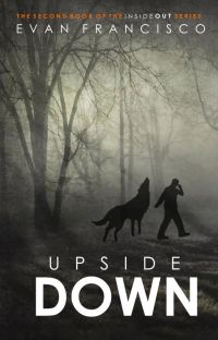 Upside Down (COMPLETE) Inside Out, Book 2 [BoyxBoy] cover