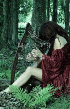 A Harp's Love by chaotic_rose