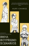 BNHA Boyfriend Scenarios cover