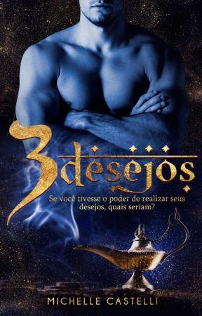 3 Desejos (Degustação) by MichelleCastelli