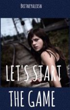 Let's Start The Game by Britneyalexns