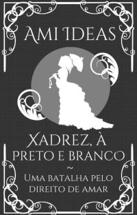 Xadrez, à Preto e Branco cover