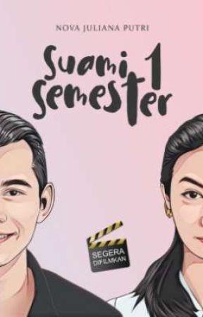 Suami Satu Semester (SUDAH TERBIT) by Azuraaa_