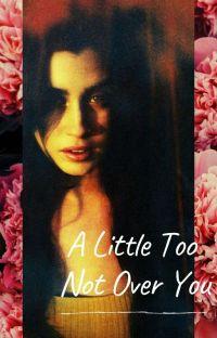 A Little Too Not Over You [Lauren Jauregui/ You] cover