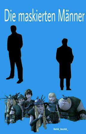 Dragons - Die maskierten Männer  by astrid_hiccstrid_