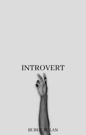Introvert - Completed by bubuyybulan